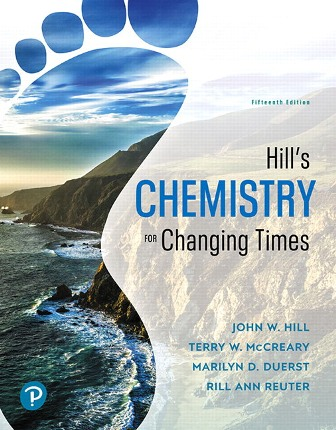 Solution Manual (Downloadable Files) for Chemistry for Changing Times, 15th Edition, John W. Hill, Terry W. McCreary, Rill Ann Reuter, Marilyn D. Duerst, ISBN-10: 0134878108, ISBN-13: 9780134878102