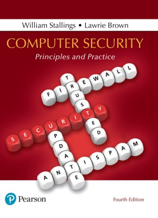 Solution Manual (Downloadable Files) for Computer Security: Principles and Practice, 4th Edition, William Stallings, Lawrie Brown, ISBN-10: 0134794109, ISBN-13: 9780134794105