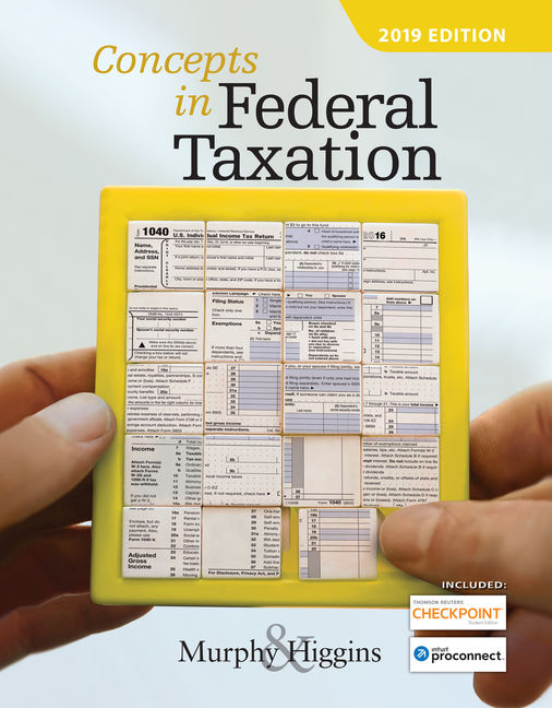 Solution Manual (Downloadable Files) for Concepts in Federal Taxation 2019, 26th Edition, Kevin E. Murphy, Mark Higgins, ISBN-10: 1337702625, ISBN-13: 9781337702621