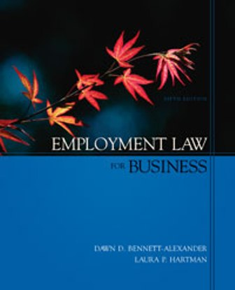 Solution Manual (Downloadable Files) for Employment Law for Business, 5th Edition, Dawn D. Bennett-Alexander, Laura P. Hartman, ISBN-10: 0073028959, ISBN-13: 9780073028958