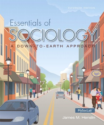 Solution Manual (Downloadable Files) for Essentials of Sociology, 11th Edition, James M. Henslin, ISBN-10: 0133891704, ISBN-13: 9780133891706