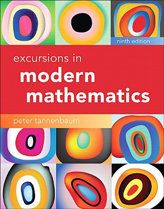 Solution Manual (Downloadable Files) for Excursions in Modern Mathematics, 9th Edition, Peter Tannenbaum, ISBN-10: 0134468376, ISBN-13: 9780134468372