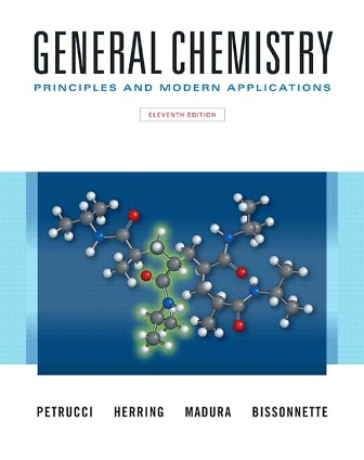 Solution Manual (Downloadable Files) for General Chemistry: Principles and Modern Applications, 11th Edition, Petrucci, ISBN-10: 0132931281, ISBN-13: 9780132931281