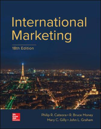 Solution Manual (Downloadable Files) for International Marketing, 18th Edition, Philip Cateora, ISBN10: 1259712354, ISBN13: 9781259712357