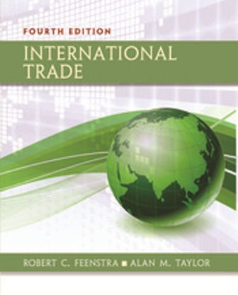 Solution Manual (Downloadable Files) for International Trade, 4th Edition, Robert C. Feenstra, ISBN-10: 1319061737, ISBN-13: 9781319061739