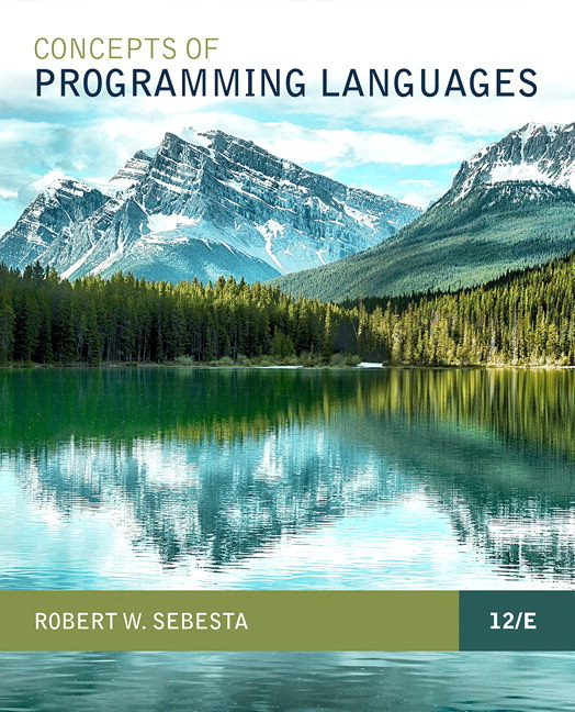 Solution Manual For Pearson eText for Concepts of Programming Languages 12th Edition, By Robert W. Sebesta, ISBN-13 9780135091692