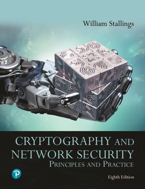 Solution Manual For Pearson eText for Cryptography and Network Security Principles and Practice 8th Edition, By William Stallings, ISBN-13 9780135764268, ISBN-13 9780135764039