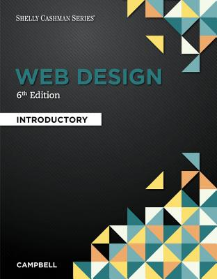 Solution Manual for Web Design Introductory 6th Edition By Jennifer T. Campbell, ISBN 9781337277938