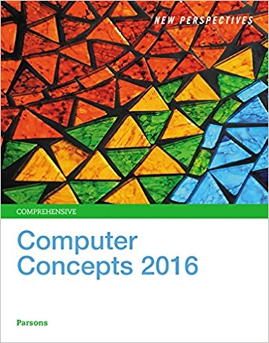 Solution manual for New Perspectives on Computer Concepts 2016, Comprehensive 18th Edition By June Jamrich Parsons, ISBN 9781305271616