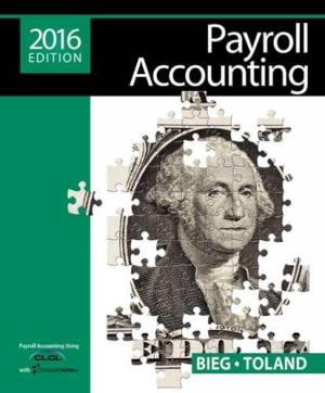 Solution manual for Payroll Accounting 26th Edition By Bernard J. Bieg, Judith Toland, ISBN 9781305665910