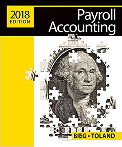 Solution manual for Payroll Accounting 28th Edition By Bernard J. Bieg, Judith Toland, ISBN 9781337291057