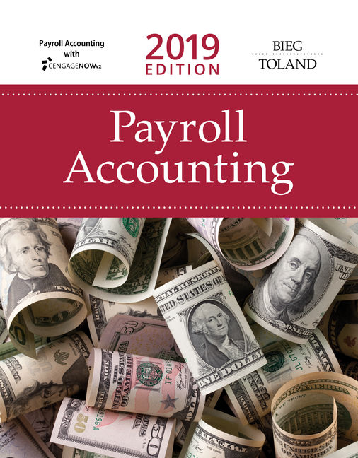 Solution manual for Payroll Accounting 29th Edition By Bernard J. Bieg, Judith Toland, ISBN 9781337619769