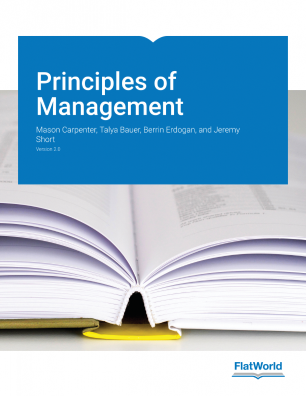Solution manual for Principles of Management Version 2.0 1st Edition By Mason A. Carpenter, Talya Bauer, Berrin Erdogan, Jeremy Short, ISBN 9781453354469