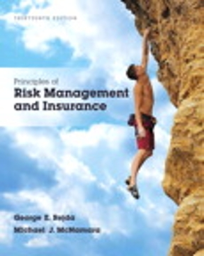 Solution manual for Principles of Risk Management and Insurance 13th Edition By George E. Rejda,Michael McNamara ISBN 9780134082578