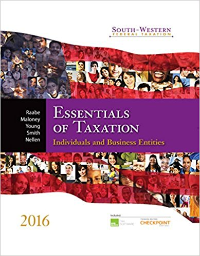 Solution manual for South-Western Federal Taxation 2016 Essentials of Taxation Individuals and Business Entities 19th Edition By William A. Raabe, David M. Maloney, James C. Young, James E. Smith, Annette Nellen, ISBN: 9781305395305