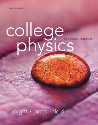 Test Bank (Downloadable Files) for College Physics: A Strategic Approach, 3rd Edition, Randall D. Knight, Brian Jones, Stuart Field, ISBN-10: 0321943791, ISBN-13: 9780321943798, ISBN : 0321879724, ISBN13: 9780321879721