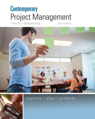 Test Bank (Downloadable Files) for Contemporary Project Management, 3rd Edition, Timothy Kloppenborg, ISBN-10: 1285433351, ISBN-13: 9781285433356