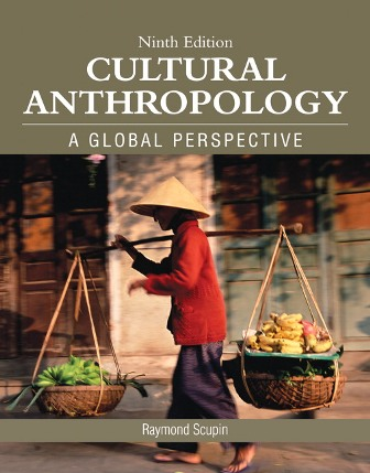 Test Bank (Downloadable Files) for Cultural Anthropology, 9th Edition, Raymond R Scupin, ISBN-10: 0134008979, ISBN-13: 9780134008974
