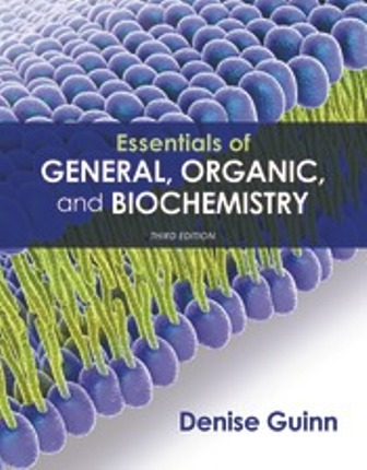 Test Bank (Downloadable Files) for Essentials of General, Organic, and Biochemistry, 3rd Edition, Denise Guinn, ISBN-10: 131907944X, ISBN-13: 9781319079444