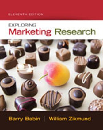 Test Bank (Downloadable Files) for Exploring Marketing Research, 11th Edition, Barry J. Babin, ISBN-10: 1305263529, ISBN-13: 9781305263529