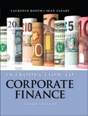 Test Bank (Downloadable Files) for Introduction to Corporate Finance, 3rd Edition, Laurence Booth, 1118300769, ISBN: ES81118300763