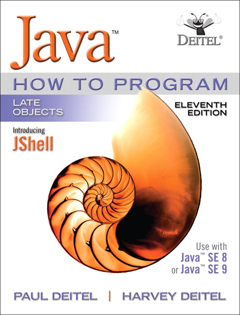 Test Bank For Java How To Program, Late Objects 11th Edition By Paul J. Deitel, Harvey M. Deitel, ISBN-10 0134791401, ISBN-13 9780134791401
