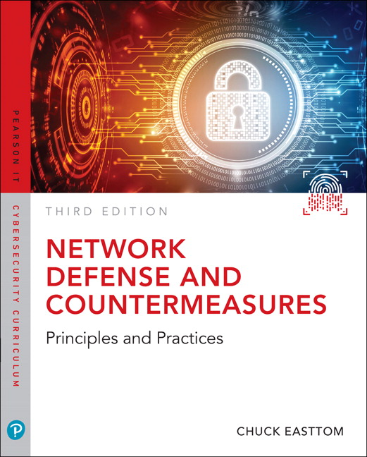 Test Bank For Network Defense and Countermeasures Principles and Practices 3rd Edition By William (Chuck) Easttom, ISBN-10 0789759969, ISBN-13 9780789759962