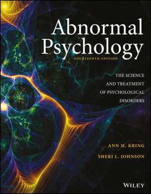 Test Bank for Abnormal Psychology, 14th Edition By Ann M. Kring, Sheri L. Johnson, ISBN: 9781119395232