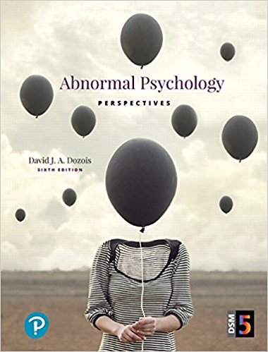 Test Bank for Abnormal Psychology Perspectives 6th Edition By David J.A. Dozois ISBN: 9780134428871