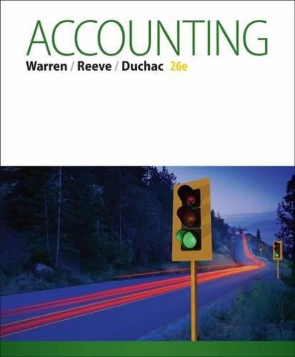 Test Bank for Accounting 26th Edition By Carl S. Warren, James M. Reeve, Jonathan Duchac, ISBN 9781285743615