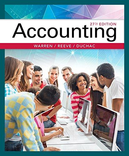 Test Bank for Accounting 27th Edition By Carl S. Warren, James M. Reeve, Jonathan Duchac, ISBN 9781337272094