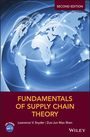 Solution Manual For Fundamentals of Supply Chain Theory 2nd Edition By Lawrence V. Snyder, Zuo-Jun Max Shen, ISBN 9781119024972