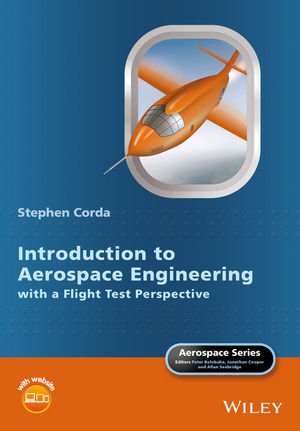 Solution Manual For Introduction to Aerospace Engineering with a Flight Test Perspective By Stephen Corda, ISBN 9781118953372