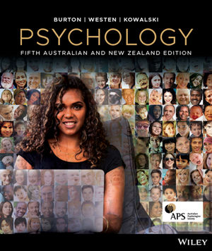 Solution Manual For Psychology, 5th Australian and New Zealand Edition with CyberPsych By Lorelle J. Burton, Drew Westen, Robin M. Kowalski, ISBN 9780730355397