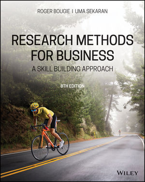 Solution Manual For Research Methods For Business A Skill Building Approach 8th Edition By Uma Sekaran, Roger Bougie, ISBN 9781119561248