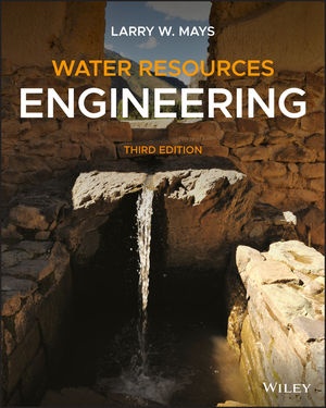 Solution Manual For Water Resources Engineering 3rd Edition By Larry W. Mays, ISBN 9781119493167