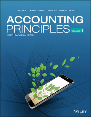 Test Bank For Accounting Principles Volume-1, 8th Canadian Edition By Jerry J. Weygandt, Donald E. Kieso, Paul D. Kimmel, Barbara Trenholm, Valerie Warren, Lori Novak, ISBN 9781119502425