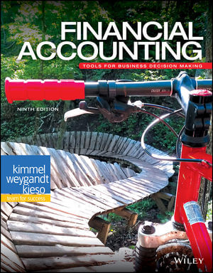 Test Bank For Financial Accounting Tools for Business Decision Making 9th Edition By Paul D. Kimmel, Jerry J. Weygandt, Donald E. Kieso, ISBN 9781119493563
