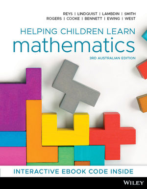 Test Bank For Helping Children Learn Mathematics, 3rd Australian Edition By Robert Reys, Mary Lindquist, Diana V. Lambdin, Nancy L. Smith, Anna Rogers, Audrey Cooke, Sue Bennett, Bronwyn Ewing, John West, ISBN 9780730369233