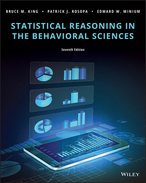 Test Bank For Statistical Reasoning in the Behavioral Sciences 7th Edition By Bruce M. King, Patrick J. Rosopa, Edward W. Minium, ISBN 9781119379881