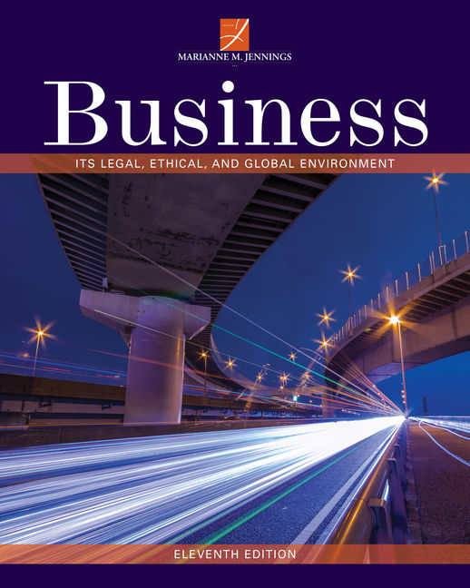 Test Bank for Business: It's Legal, Ethical, and Global Environment, 11th Edition By Marianne M. Jennings, ISBN-10: 1337103608, ISBN-13: 9781337103602