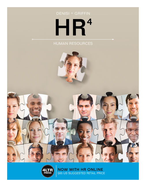 Solution Manual for HR, 4th Edition By Angelo DeNisi, Ricky Griffin, ISBN-10: 1337116505, ISBN-13: 9781337116503