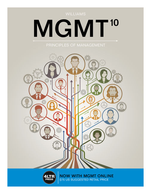 Test Bank for MGMT, 10th Edition By Chuck Williams, ISBN-10: 133711717X, ISBN-13: 9781337117173