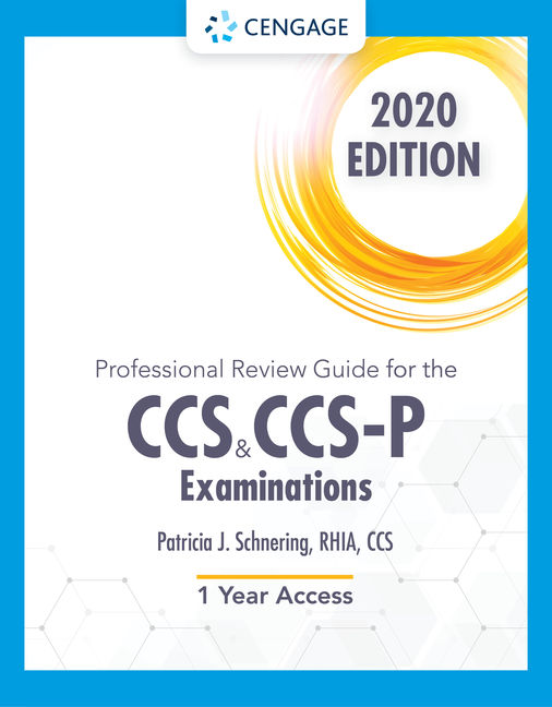 Test Bank for CCS/CCS-P Examination, 2020, 1st Edition By Patricia Schnering,ISBN-10: 0357369157, ISBN-13: 9780357369159