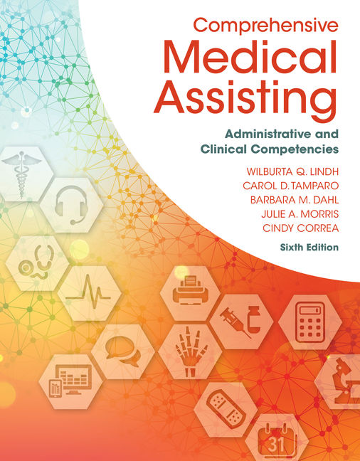 Test Bank for Comprehensive Medical Assisting: Administrative and Clinical Competencies, 6th Edition By Wilburta (Billie) Q. Lindh, Carol D. Tamparo, Barbara M. Dahl, Julie Morris, Cindy Correa, ISBN-10: 1305964896, ISBN-13: 9781305964891