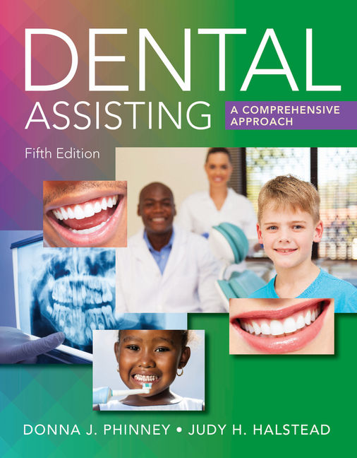Test Bank for Dental Assisting: A Comprehensive Approach, 5th Edition By Donna J. Phinney, Judy Halstead, ISBN-10: 130596781X, ISBN-13: 9781305967816
