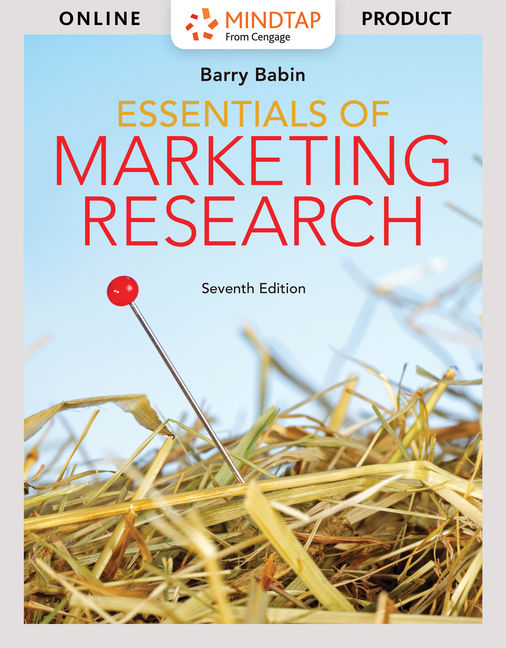 Test Bank for Essentials of Marketing Research, 7th Edition By Barry J. Babin, ISBN-10: 1337693669, ISBN-13: 9781337693660