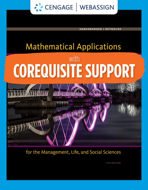 Solution Manual for Corequisite Support for Mathematical Applications for the Management, Life, and Social Sciences, 12th Edition By Ronald J. Harshbarger, James J. Reynolds, Rosemary Karr, Marilyn Massey, ISBN-10: 0357127226, ISBN-13: 9780357127223