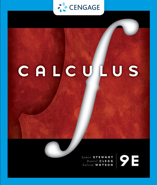 Test Bank for Calculus, 9th Edition By James Stewart, Daniel K. Clegg, Saleem Watson, ISBN-10: 0357043278, ISBN-13: 9780357043271