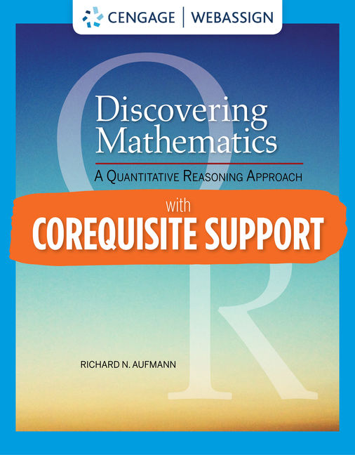 Test Bank for Discovering Mathematics: A Quantitative Reasoning Approach, 1st Edition By Richard Aufmann, ISBN-10: 0357127145, ISBN-13: 9780357127148